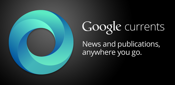 Google Currents – The Right News Right When You Need It