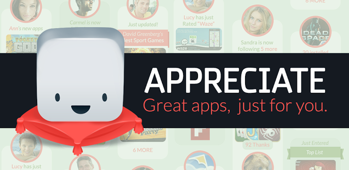 How to Use an App Finder Called Appreciate to Find Awesome New Android Apps