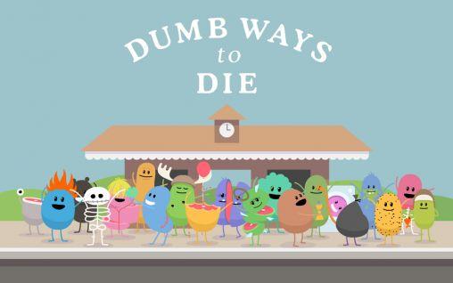 Dumb Ways To Die – An App That Endorses Life