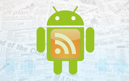 The Best RSS Apps & Widgets For Your Android Device