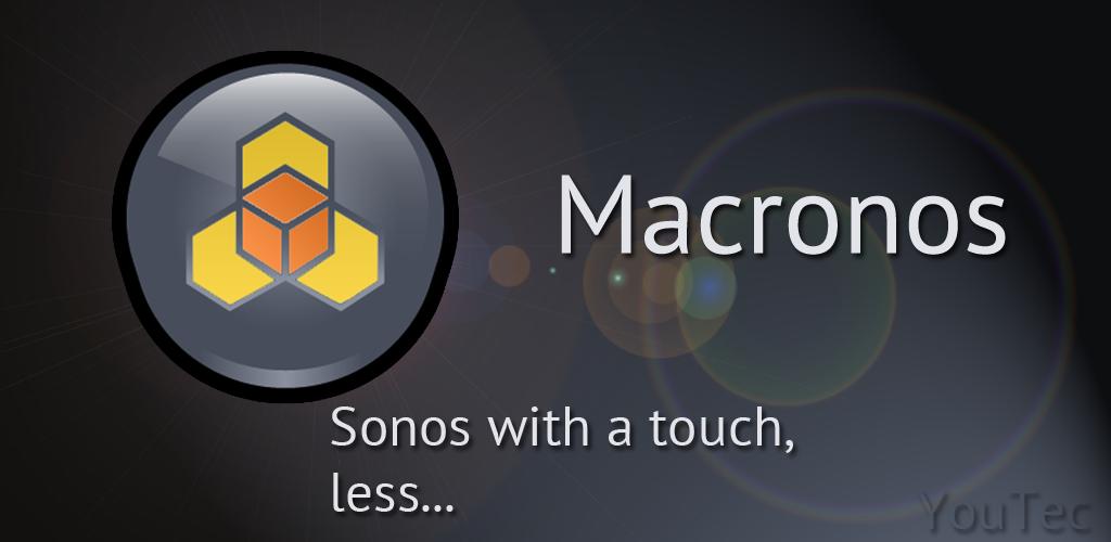 Macronos for Sonos – Every Sound Deserves a Sonos Sound System