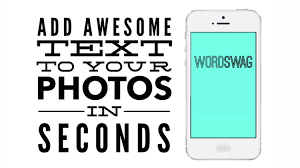 Create Stunning Images and Cool Fonts with Word Swag