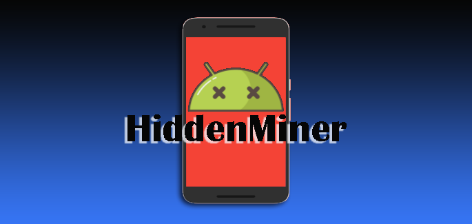 Android Monero-Mining Malware Could Lead to Device Failure