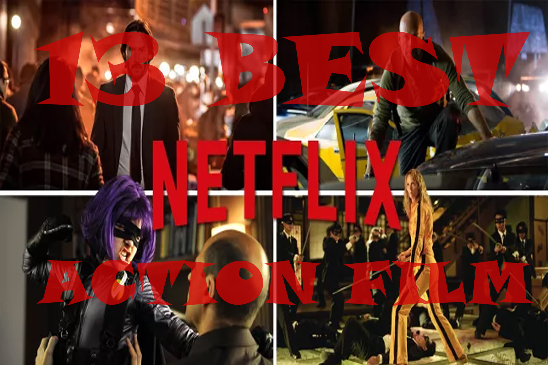 13 Best Action Films You Can Watch on Netflix that's not MARVEL